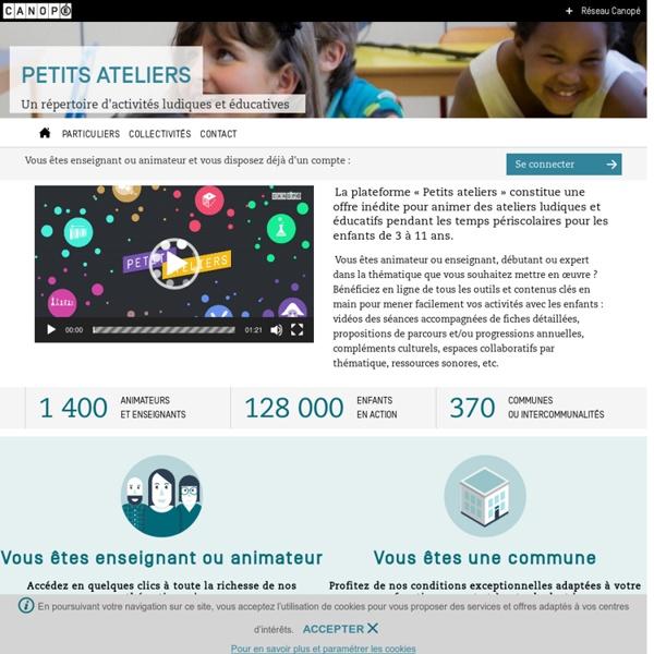 Petits ateliers - Des ateliers ludiques et éducatifs pour les enfants de 3 à 11 ans