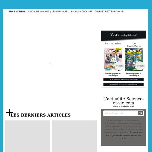 Le site du magazine Science&Vie Junior