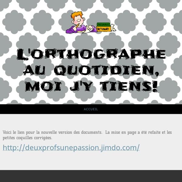 Feuilles d'étude de mots - Site de orthographeauquotidien !