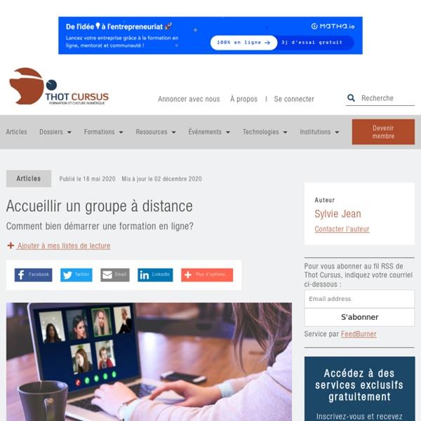 Accueillir un groupe à distance - Thot Cursus