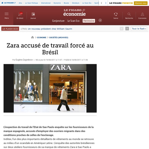 Sociétés : Zara accusé de travail forcé au Brésil