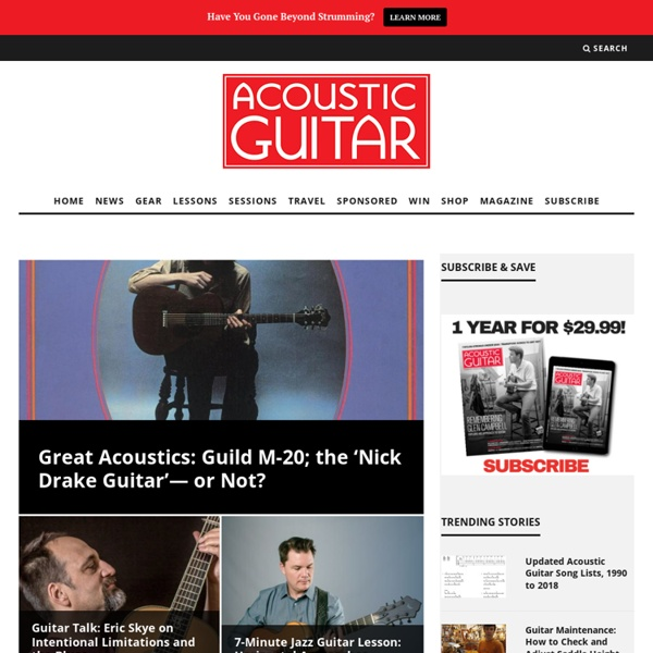 Acoustic Guitar: Reviews, Lessons and Tips for Every Player in Any Style