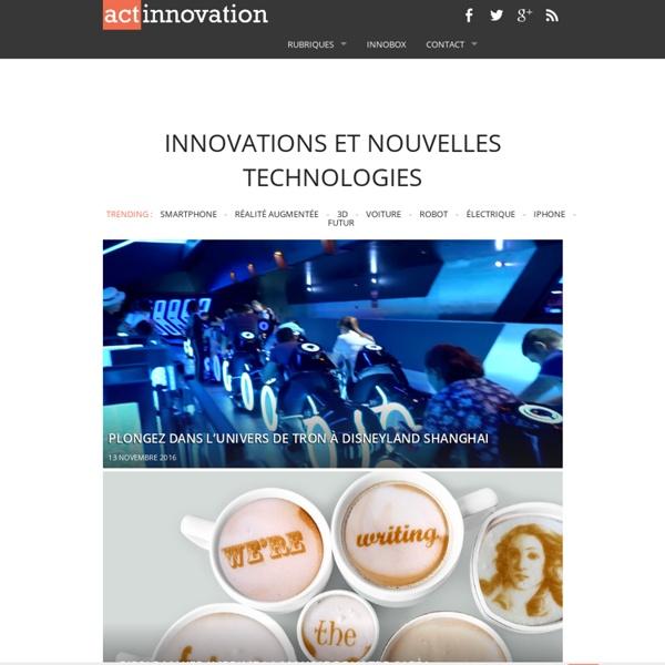 L'actualité de l'Innovation et des Nouvelles Technologies