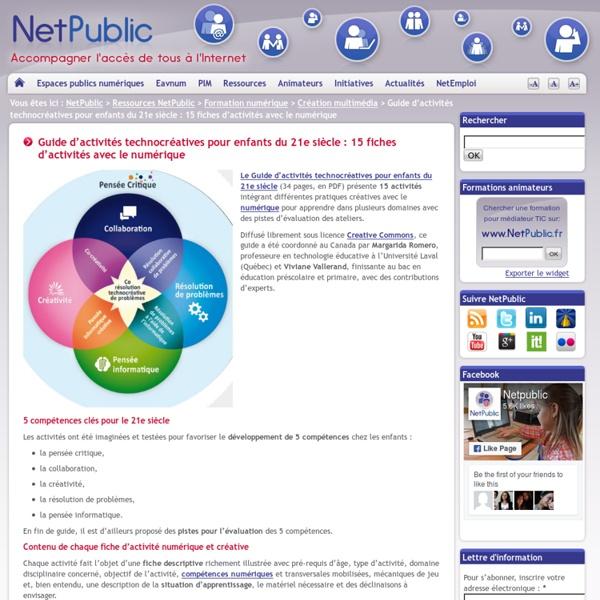 Guide d'activités technocréatives pour enfants du 21e siècle : 15 fiches d'activités avec le numérique