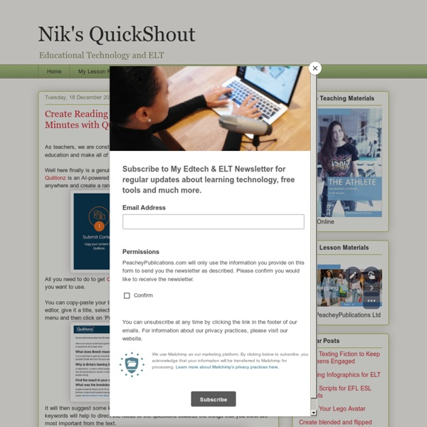 Create Reading Activities from Authentic Text in Minutes with Quillionz