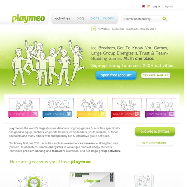 Group Games & Activities - Ice-Breakers, Get To Know You Games, Energisers, Name Games, Trust Exercises & Problem-Solving / Team-Building Initiative Activities - playmeo