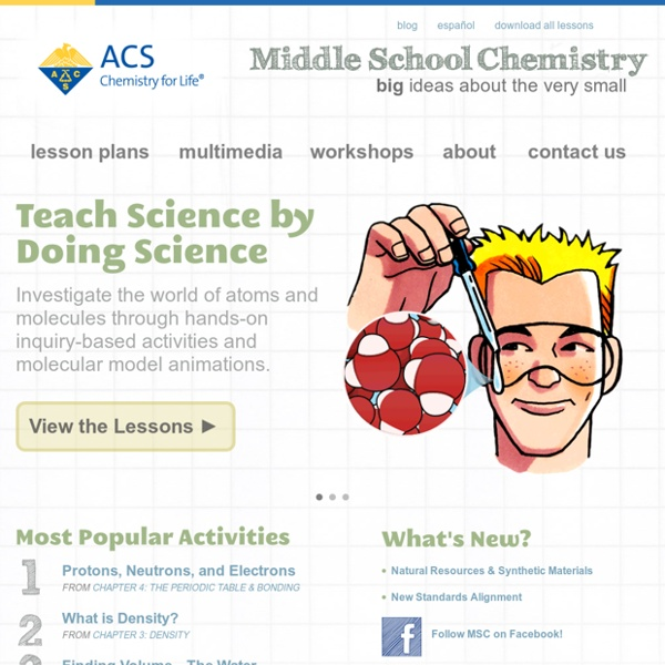 Download Free Science Activities, Access Chemistry Multimedia, Find Information on Workshops