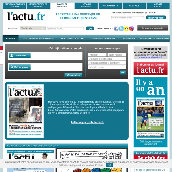 L'ACTU, le seul journal d'actualité pour les jeunes, dès 14 ans