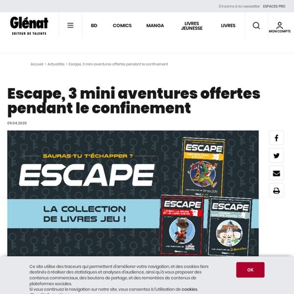 3 mini escape games offerts pendant le confinement - Glénat