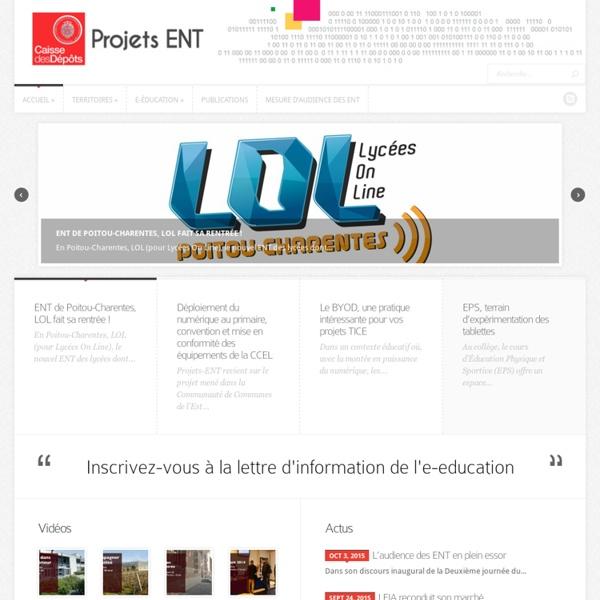 Projets ENT - Le site de la génération ENT : Projets ENT