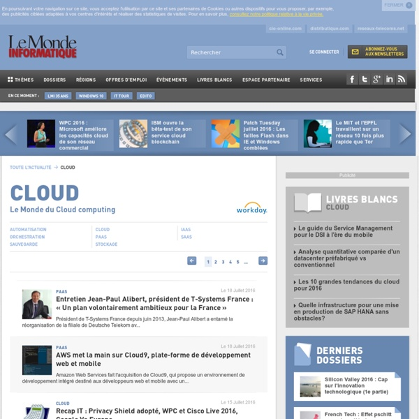 Toute l'Actualité Le Monde du Cloud computing du Monde Informatique