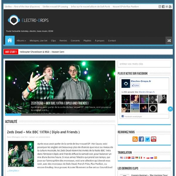 Electro-Drops blog d'actualité musicale, dubstep, électro, house, mixtapes
