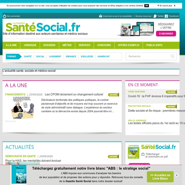 L'actualité santé, sociale et médico-sociale