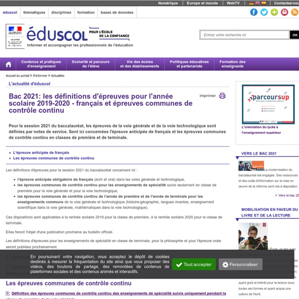 Actualités - Bac 2021: les définitions d'épreuves pour l'année scolaire 2019-2020