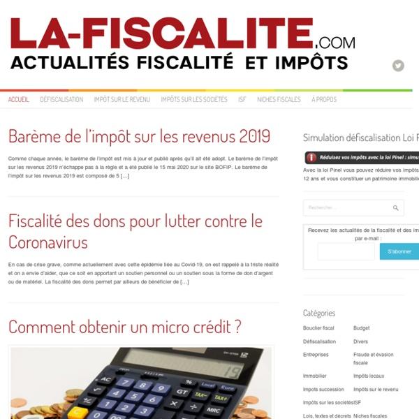 La Fiscalité - Actualités de la fiscalité, des impôts, de la défiscalisation et des lois fiscales en France en 2016