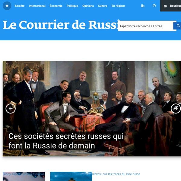 Actualités en Russie : Le Courrier de Russie