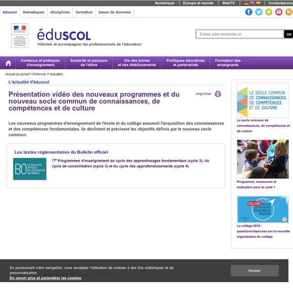 Actualités - Présentation vidéo des nouveaux programmes et du nouveau socle commun de connaissances, de compétences et de culture