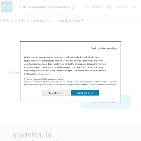 Ina.fr : vidéo, radio, audio et publicité - Actualités, archives de la radio et de la télévision en ligne - Archives vidéo et radio Ina.fr