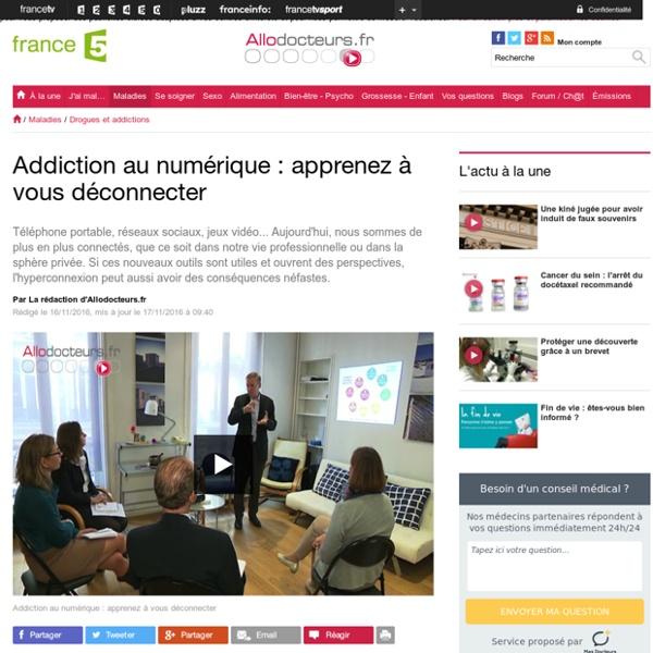 Addiction au numérique : apprenez à vous déconnecter