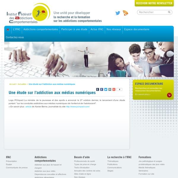 Une étude sur l'addiction aux médias numériques