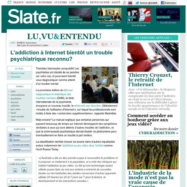 L'addiction à Internet bientôt un trouble psychiatrique reconnu?