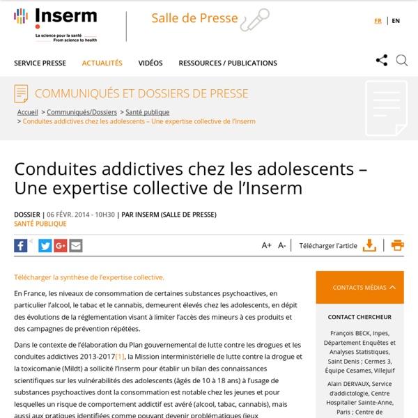 Conduites addictives chez les adolescents – Une expertise collective de l'Inserm