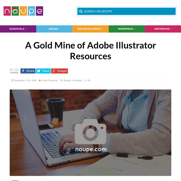 A Gold Mine of Adobe Illustrator Resources