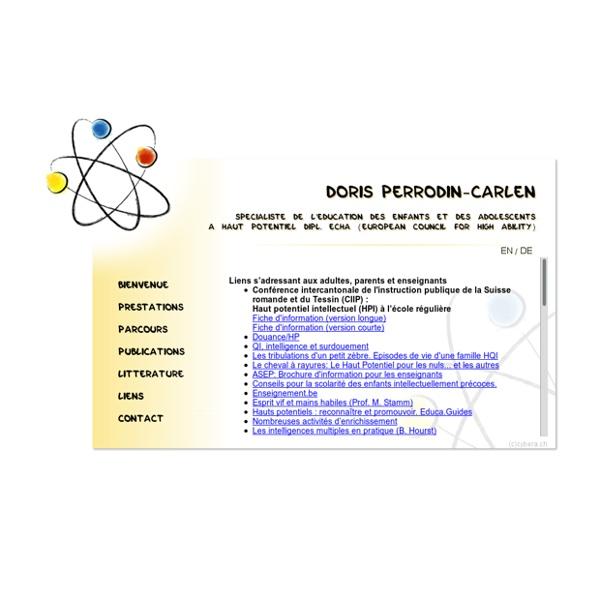 Doris Perrodin-Carlen - Enfants et adolescents à haut potentiel - surdoués - surdouance -éducation - coaching - difficulté scolaire - Vaud - Valais