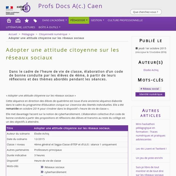 Adopter une attitude citoyenne sur les réseaux sociaux - Profs Docs A(c.) Caen