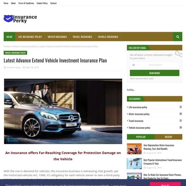 Latest Advance Extend Vehicle Investment Insurance Plan