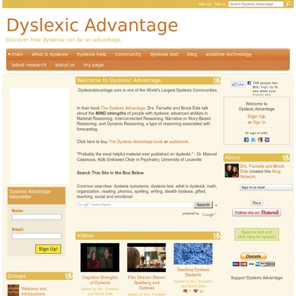 Dyslexic Advantage - Dyslexia is an advantage.