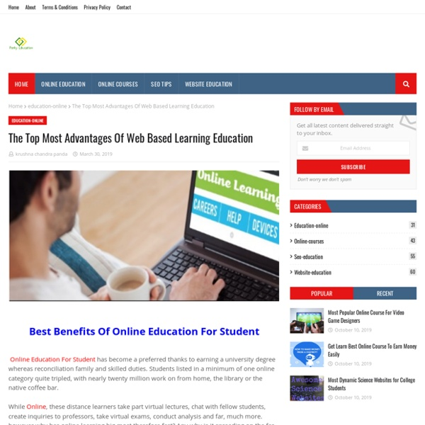 The Top Most Advantages Of Web Based Learning Education