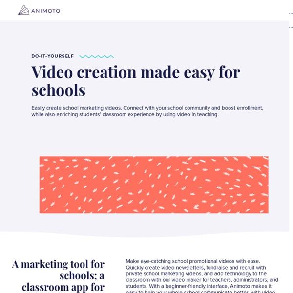 School Advertising & Branding: How Schools Use Animoto Pro