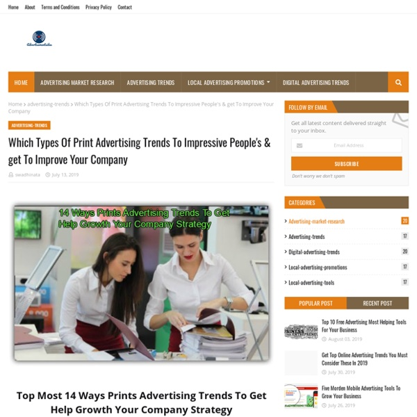 Which Types Of Print Advertising Trends To Impressive People's & get To Improve Your Company