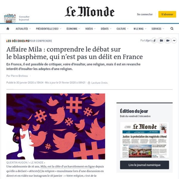 Affaire Mila: comprendre le débat sur leblasphème, qui n'est pas un délit enFrance
