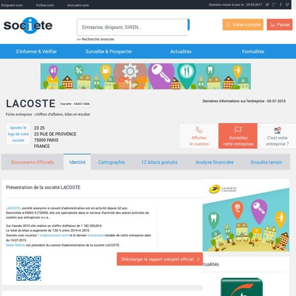 LACOSTE (PARIS 9) Chiffre d'affaires, résultat, bilans sur SOCIETE.COM - 542011606
