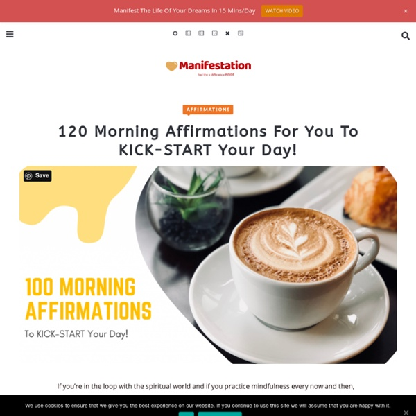 120 Morning Affirmations For You To KICK-START Your Day! - Manifestation IQ