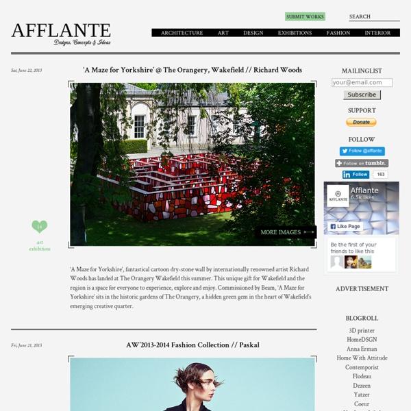 Afflante - Architecture, Interior Design, Art & Fashion