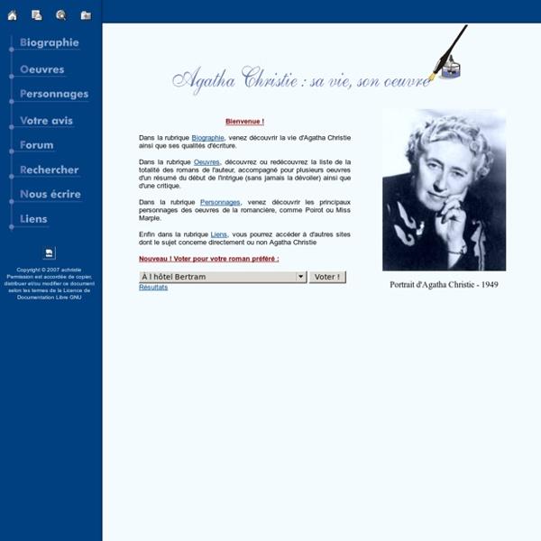 Agatha Christie : sa vie, son oeuvre - agatha.christie.free.fr