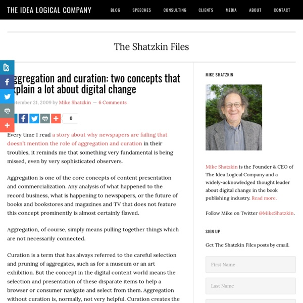 Aggregation and curation: two concepts that explain a lot about digital change