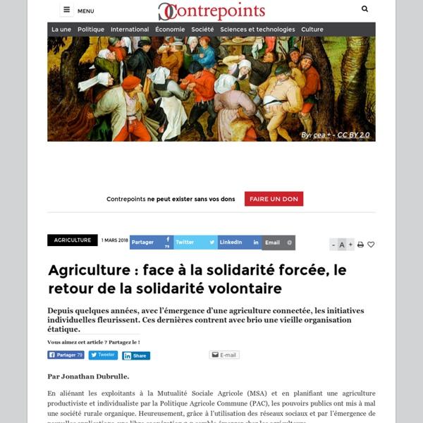 Agriculture : face à la solidarité forcée, le retour de la solidarité volontaire
