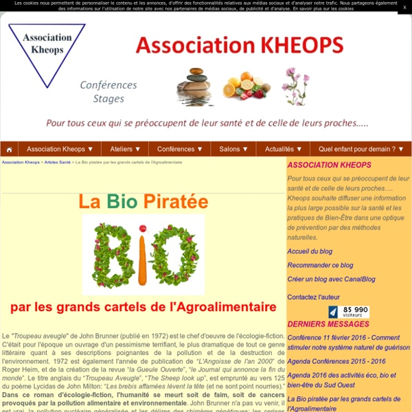La Bio piratée par les grands cartels de l'Agroalimentaire - Association Kheops