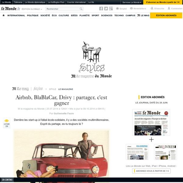 Airbnb, BlaBlaCar, Drivy : partager, c'est gagner