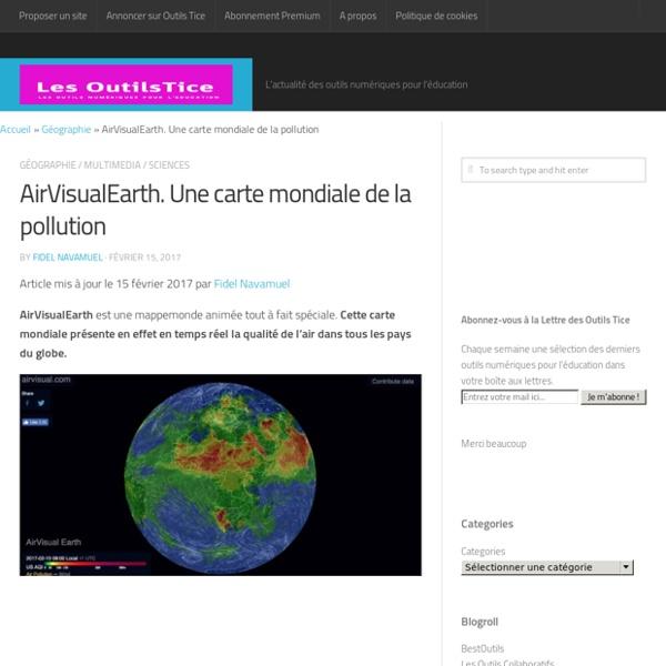 AirVisualEarth. Une carte mondiale de la pollution – Les Outils Tice