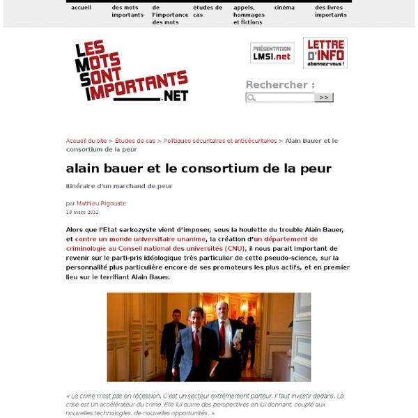 Alain Bauer & le consortium de la peur