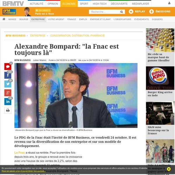 """Alexandre Bompard: """"la Fnac est toujours là"""""""