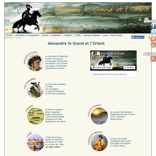 Alexandre le Grand et l'Orient - de la Perse jusqu'en Inde