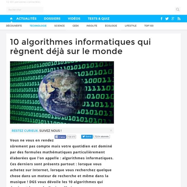 10 algorithmes informatiques qui règnent déjà sur le monde