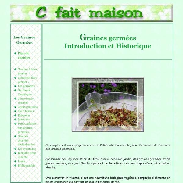 Graines germées, alimentation vivante - Introduction et historique.