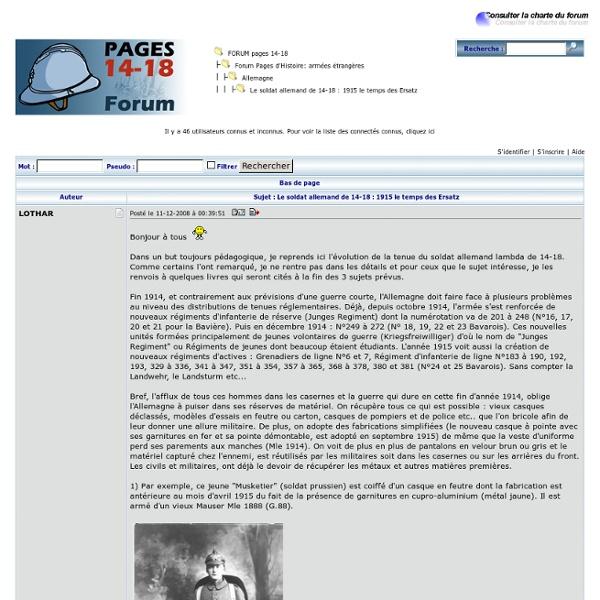 Le soldat allemand de 14-18 : 1915 le temps des Ersatz - Allemagne - Forum Pages d'Histoire: armées étrangères